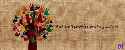 Online Türetici Buluşmaları - 25 Lira Destek