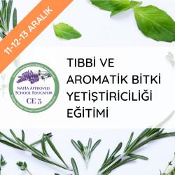 Tıbbi Ve Aromatik Bitki Yetiştiriciliği Eğitimi