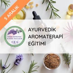 Ayurvedik Aromaterapi Eğitimi