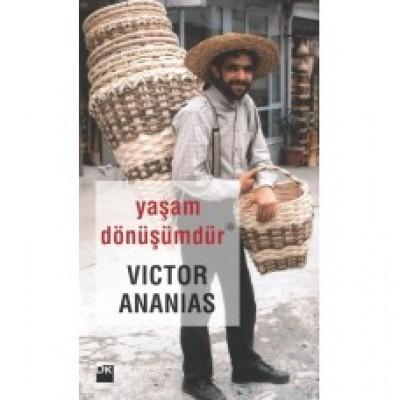 Yaşam Dönüşümdür / Victor Ananias