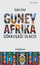 Güney Afrika: Gökkuşağı Ülkesi