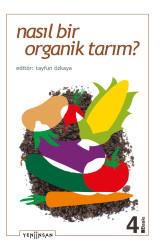 Nasıl Bir Organik Tarım?