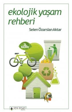 Ekolojik Yaşam Rehberi (3.Baskı)